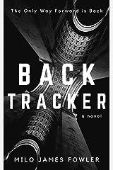 BACKTRACKER Kindle Edition