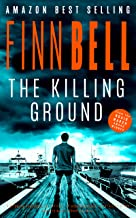 Best THE KILLING GROUND: A gripping psychological thriller, an unputdownable serial killer crime mystery with a shocking twist. Review