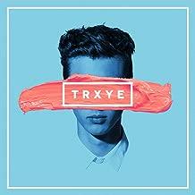 TRXYE [Explicit]