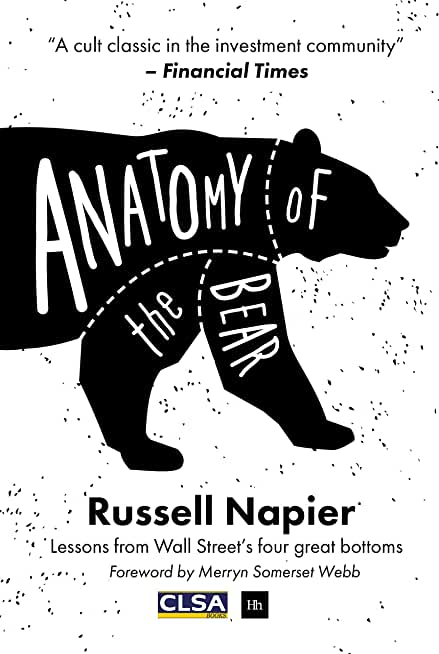 Anatomy of the Bear: Lessons from Wall Street's four great bottoms (English Edition)