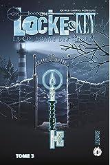 La Couronne des Ombres: Locke & Key, T3 Format Kindle