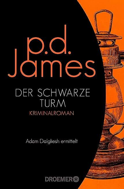 Der schwarze Turm: Roman (Die Dalgliesh-Romane 5) (German Edition)