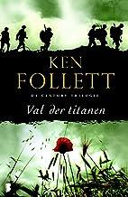 Val der titanen (Century Book 1) (Dutch Edition)