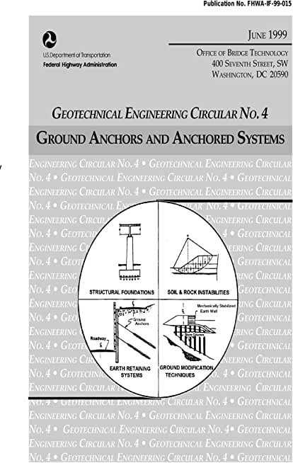 Ground anchors and anchored systems (Geotechnical engineering circular 4) (English Edition)