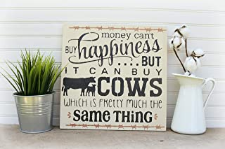 imouSde Funny Cow Sign,Money Cant Buy Happiness But It Can Buy Cows Rustic Wood Signs
