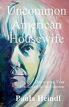 Uncommon American Housewife