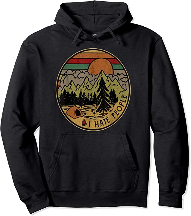 I love Camping I Hate People Outdoors Funny Vintage Pullover Hoodie