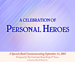 The Gratitude Book Project: A Celebration of Personal Heroes