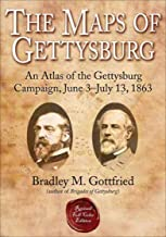 The Maps of Gettysburg: An Atlas of the Gettysburg Campaign, June 3–July 13, 1863 (American Battle Series)