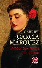 L'amour Aux Temps Du Cholera (French Edition)