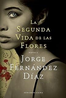 La segunda vida de las flores (Spanish Edition)