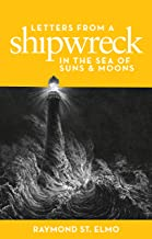 Letters from a Shipwreck in the Sea of Suns and Moons