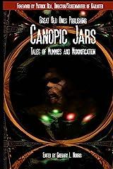 Canopic Jars: Tales of Mummies and Mummification Kindle Edition