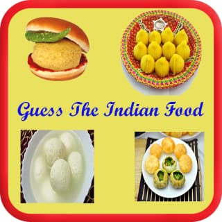 Guess The Indian Food