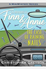 The Case of Raining Nails: A Mini Mystery Series Kindle Edition