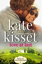Love at Last: Rich and Famous Movie Star meets Small Town Baker (Love in the Vineyards Series Standalone Book 1)