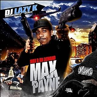 Max B on Demand: Max Payne