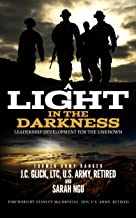 A Light in the Darkness: Leadership Development for the Unknown (English Edition)