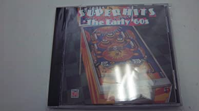 Super Hits: The Early '60s (Time Life Music)