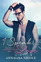 I Speak.Love (A Different Road Book 3)