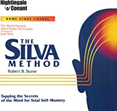 The Silva Method: Tapping the Secrets of the Mind for Total Self-Mastery