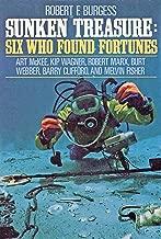 SUNKEN TREASURE Six Who Found Fortunes