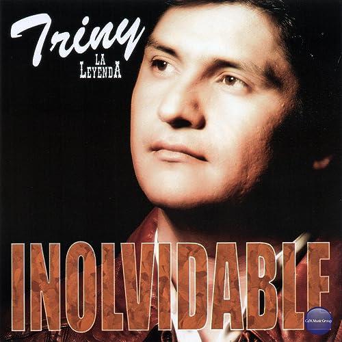 disco de triny y la leyenda - inolvidable