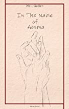 In the name of Aesma (French Edition)