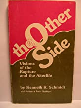 The other side: Visions of the rapture and the after life