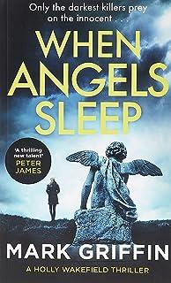 When Angels Sleep: A heart-racing, twisty serial killer thriller