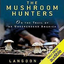 mushroom hunters