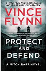 Protect and Defend: A Thriller (Mitch Rapp Book 10) Kindle Edition