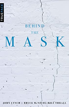 Behind the Mask: Reversing the Process of Unresolved Life Issues (English Edition)