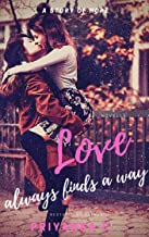 Love Always Finds A Way: A Steamy Age-Gap Lesbian Romance