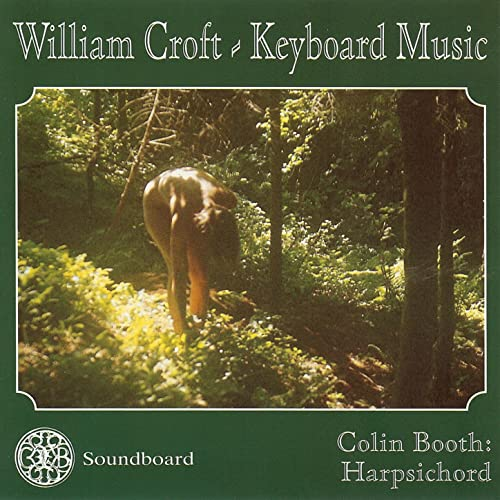 William Croft - Keyboard Music by Colin Booth on Amazon