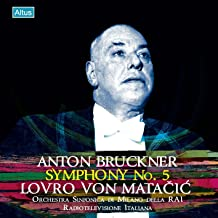 ブルックナー : 交響曲 第5番 変ロ長調 Anton Bruckner : Symphony No.5 / Lovro von Matacic, Orchestra Sinfonica di Milano Della RAI, Radiotelevisione Italiana Recording 日本語帯・解説付