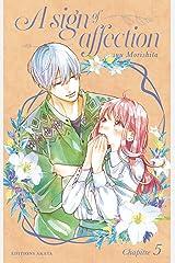 A sign of affection - chapitre 5 (version française) Format Kindle