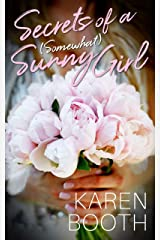 Secrets of a (Somewhat) Sunny Girl: a heartfelt second-chance romance Kindle Edition