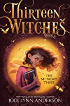 The Memory Thief (1) (Thirteen Witches)