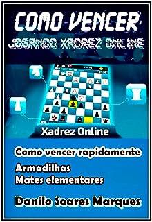 Como Vencer Jogando Xadrez Online