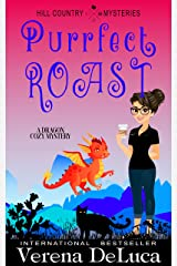 Purrfect Roast: A Dragon Cozy Mystery (Hill Country Mysteries Book 4) Kindle Edition