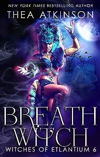 Breath Witch (Witches of Etlantium Book 4)