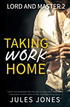 Taking Work Home: Lord and Master 2 (English Edition)