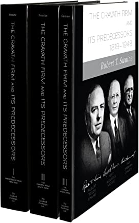 The Cravath Firm And Its Predecessors: 1819-1947
