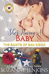 She's Having a Baby: The Saints of San Diego Kindle Edition