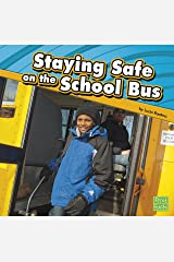 Staying Safe on the School Bus Kindle Edition