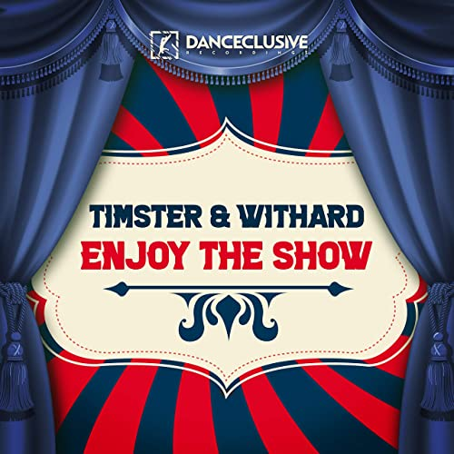 Timster & Withard - Enjoy The Show