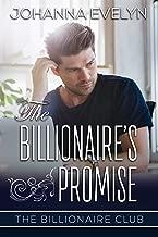 The Billionaire's Promise: A Christian Billionaire Romance (The Billionaire Club Book 3)
