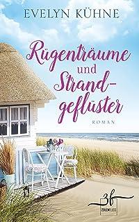 Rügenträume und Strandgeflüster: Ostsee-Roman (Inselträume 2) (German Edition)