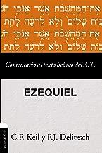 Comentario al texto hebreo del Antiguo Testamento - Ezequiel (Spanish Edition)